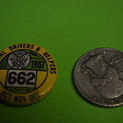 1967 General Drivers and Helpers Labor Union Button