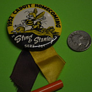 1952 Cadott Homecoming &quot;Sting Stanley&quot; Sept. 24th Button