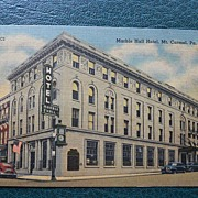 Postcard of Marble Hall Hotel, Mt. Carmel, Pa. -1945