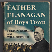 'Father Flanagan of Boys Town' hard back Book First Edition