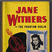 'Jane Withers and the Phantom Violin' hard back Book
