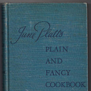 'June Platt's Plain and Fancy Cookbook' Hard Back Book