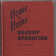 'Home to Home Bakery Operation' Hard Back Book