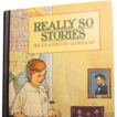 &quot;Really So Stories&quot;, 1st Ed. Elizabeth Gordon, 1924