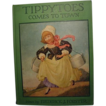 &quot;Tippytoes Comes to Town&quot;, 1st Edition, 1926, Rand McNally