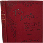 "SALE ""Ten Boys"" Who lived on the Road from long ago to Now, Jane Andrews"