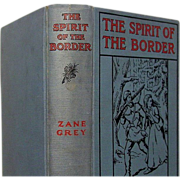 "SALE ""The Spirit of the Border"" Zane Grey, A.L. Burt 1st Ed, 1st state"