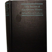 &quot;The Secret of Sea-Dream House&quot;, Albert Payson Terhune, 1st Ed.