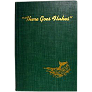 "SALE ""There Goes Flukes"" by William Henry, 1st  edition, signed by Author"