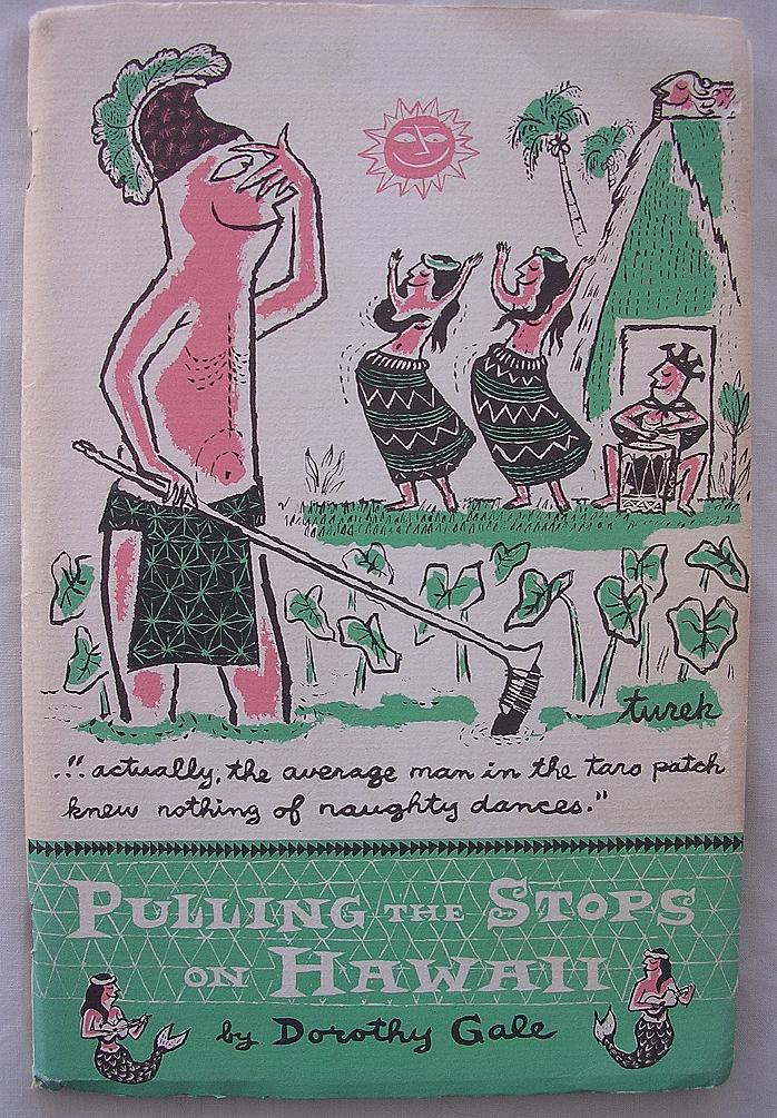 1956 Humorous Hawaiian Book 'Pulling The Stops On Hawaii' First Edition