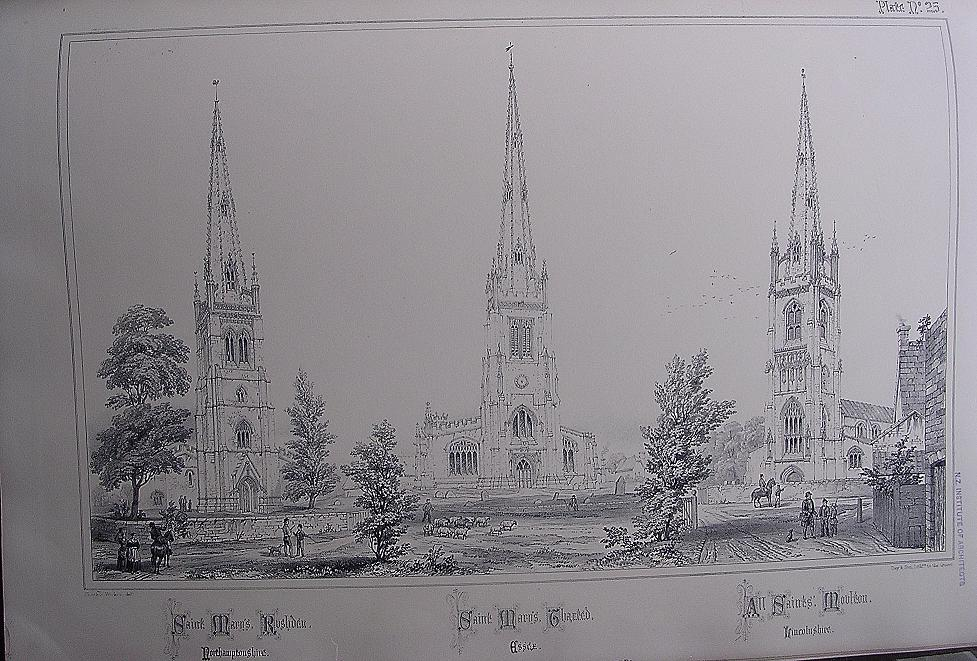 Stunning Large 1858 Lithograph of St. MARY'S - Rushden: St.MARY'S - Thaxted : ALL SAINTS' - Moulton
