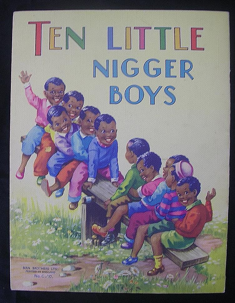 Ten Little Nig*er Boys- Children's Illustrated Book Circa 1950