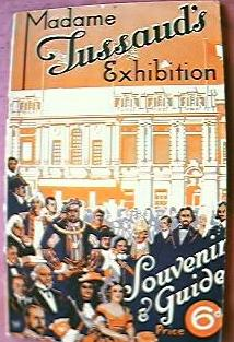 1939 Madam Tussauds  London Exhibition Guidebook