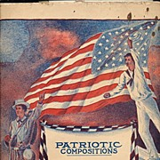 """Patriotic Compositions"" Sheet Music ca 1909"