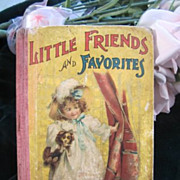 SOLD Antique Childrens Book Little Friends and Favorites McLoughlin Bros 1900 Lithos Poetry