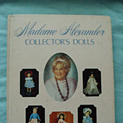 SALE Madame Alexander Collector's Dolls by Patricia R. Smith