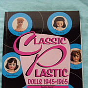 SALE Classic Plastic Dolls 1945 - 1965 by Cynthia Gaskill