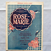 �Indian Love Call�, from the 1924 Broadway Musical �Rose-Marie�