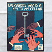 �Everybody Wants a Key to My Cellar� - 1919 Prohibition-Era Song