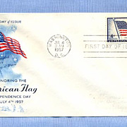 American Flag Independence Day, 1957 First Day Cover