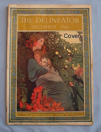 Delineator Magazine, Beautiful Cover, December 1911 - Complete Issue