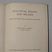 Navy Annapolis Booklet 1942 - 'Practical Knots and Splices'