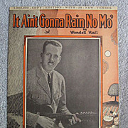 """It Ain�t Gonna Rain No Mo�, With 48 Verses - Timeless Comic Party Song from 1923"