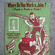 �Where Do You Work-a John?� Comical Railroad Song with Extra Verses, 1926