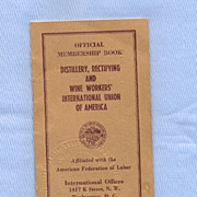 Distillery and Wine Workers AFL Union Membership Book, 1941