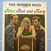 �Five Hundred Miles�, Peter, Paul and Mary Cover, 1962