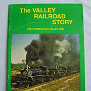 The Valley Railroad Story  Connecticut Valley Line  Lots of Photos
