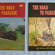SALE 'Road to Paradise' - History of Strasburg Pennsylvania Railroad � Two Editions