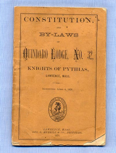 Knights of Pythias Lodge, Massachusetts, 1871 Constitution and By-Laws