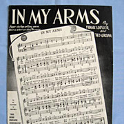 �In My Arms�, Clever Cover Printed with Song�s Verses, 1943