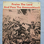 SALE 'Praise the Lord and Pass the Ammunition', World War 2 Song