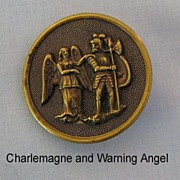 SALE Large Picture Button � Charlemagne and Warning Angel