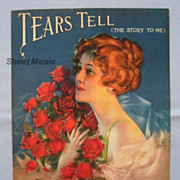�Tears Tell the Story to Me� � Lovely Woman with Roses by Artist Armstrong, 1919