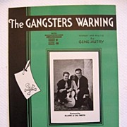 �The Gangsters Warning�, Western Song by Gene Autry 1932
