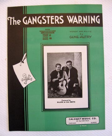 """The Gangsters Warning"", Western Song by Gene Autry 1932"