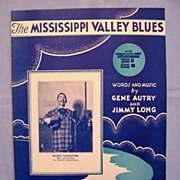 �Mississippi Valley Blues� Homesick Country Song by Gene Autry, 1932