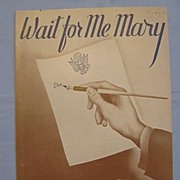 �Wait for Me Mary� Patriotic Love Song, 1942