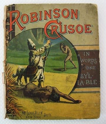 `Robinson Crusoe, in Words of One Syllable' – Fabulous Illustrations, 1882