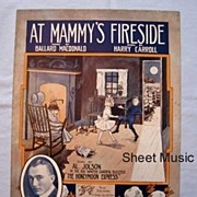 SALE �At Mammy�s Fireside�, Sung by Al Jolson on Broadway, 1913