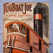 SALE 'Tugboat Joe', Cover Illustration of Boat and Captain, 1913 Song
