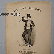 SALE 'The Same Old Game', London Music Hall Performer Sam Torr, Victorian Era