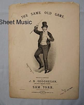 'The Same Old Game', London Music Hall Performer Sam Torr, Victorian Era