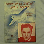 �Comin� In On a Wing and a Prayer�, World War Two Song, 1943