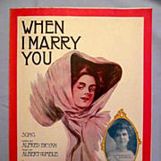 �When I Marry You� � Lovely Artist Illustration of Woman on Cover, 1908