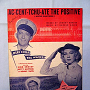�Ac-cent-tchu-ate the Positive� - Bing Crosby in  Navy Movie, 1944