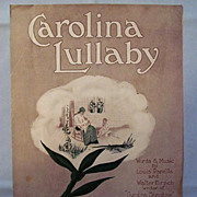 Carolina Lullaby  Another Song of Nostalgia  for the South, 1921